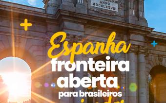 A ESPANHA LIBERA FRONTEIRAS PARA BRASILEIROS VACINADOS